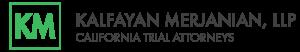 Kalfayan Merjanian LLP - www.catrialattorneys.com | Personal Injury attorneys logo